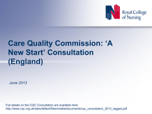 Care Quality Commission `A New Start` Consultation (England)