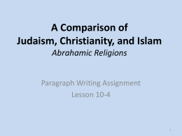 A Comparison of Judaism, Christianity, and Islam