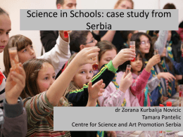 Zorana Kurbalija Novicic - Science in schools-case study from Serbia