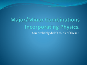Major/Minor Combinations Incorporating Physics.