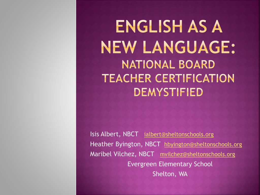 English As A New Language National Board Teacher