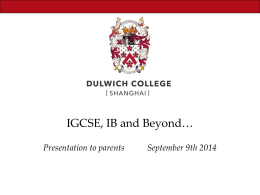 IGCSE, IB and Beyond Presentation