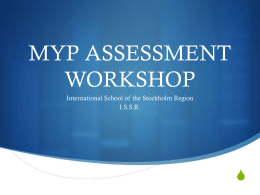 MYP Assessment - The International School of the Stockholm Region