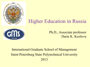 Higher Education in Russia Ph.D., Associate professor Daria K