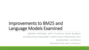 Improvements to BM25 and Language Models Examined