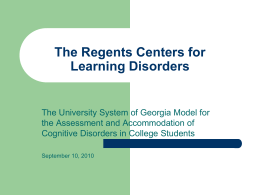 The Regents Centers for Learning Disorders
