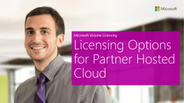 Licensing Options for Partner Hosted Cloud