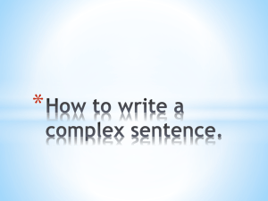 How to write a complex sentence.