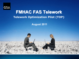 August 2011 FMHAC Telework Optimization Pilot