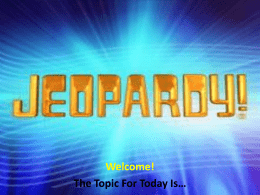 A-G Subject Requirements:Jeopardy
