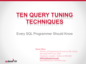 Ten Query Tuning Techniques Every SQL Programmer