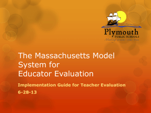 The Massachusetts Model System for Educator Evaluation