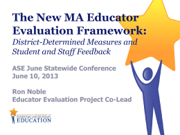The New MA Educator Evaluation Framework: