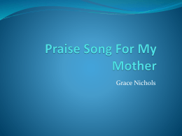 Praise Song For My Mother slideshow
