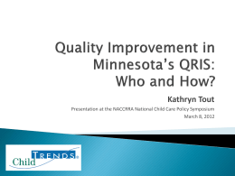 Quality Improvement in Minnesota`s QRIS