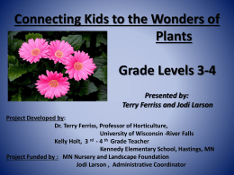 W311 - Presentation Title: Connecting Kids to the Wonders of Plants