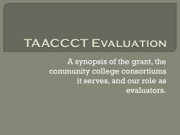 TAACCCT EvaluationPresentation - Office of Community College