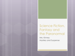 Science Fiction, fantasy and the Paranormal