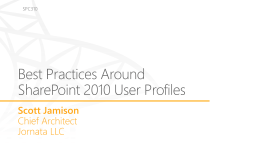 Best Practices Around SharePoint 2010 User Profiles