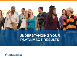 PSAT PowerPoint (College Board) PSAT14-15results