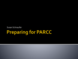 Preparing for PARCC - Eden Central Schools