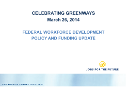 Federal Workforce Development Policy Funding Update
