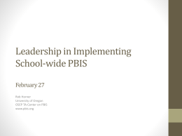 Leadership in Implementing School-wide PBIS (Horner