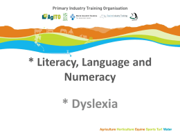 Literacy, Language & Numeracy and Dyslexia