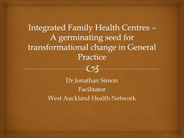 Integrated Family Health Centres * A germinating seed for