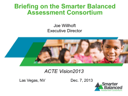Smarter Balanced Assessment Consortium Briefing