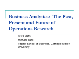 The Past, Present and Future of Operations Research