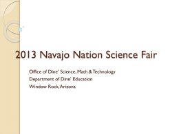 2013 Navajo Science Fair - Office of Dine Science Math & Technology