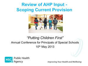 Review of AHP Input – Scoping Current Provision