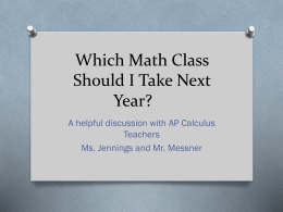 Which Math Class Should I Take Next Year?