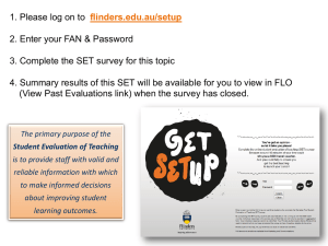 Log on to flinders.edu.au/setup 2. Enter your FAN & Password