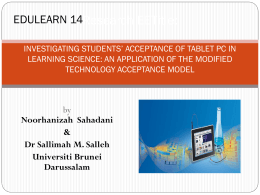 INVESTIGATING STUDENTS* ACCEPTANCE OF TABLET PC IN