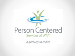 What is PCS of WNY? - Person Centered Services of Western New