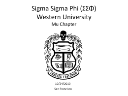 Sigma Sigma Phi (***) Mu Chapter - Sigma Sigma Phi National, an