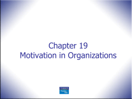 Ch19-Motivation in Org