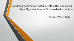 Situating Information Literacy within the Disciplines: New
