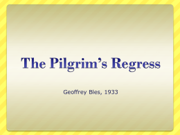 The Pilgrim`s Regress