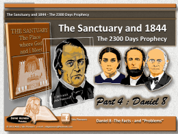 The Sanctuary and 1844 - The 2300 Days Prophecy