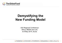 Global Fund: Demystifying the New Funding Model
