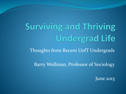 Surviving and Thriving Undergrad Life