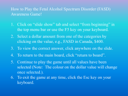 Fetal Alcohol Spectrum Disorder (FASD) awareness game