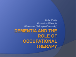 Dementia and the role of occupational therapy