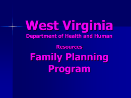 Family Planning Program - West Virginia Perinatal Partnership