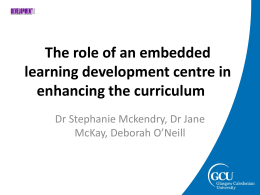 The role of an embedded learning development centre in enhancing
