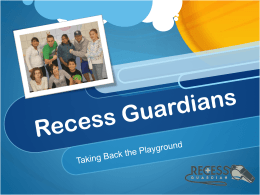 Recess Guardians Power Point 2012