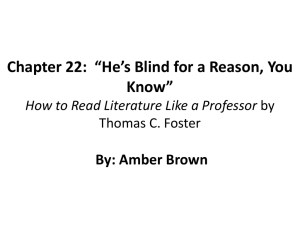 Chapter 22: *He*s Blind for a Reason, You Know* How to Read
